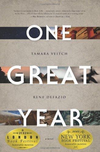One Great Year by Tamara Veitch, Rene DeFazio (2013) Paperback