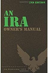 An IRA Owner's Manual, 2nd Edition Paperback