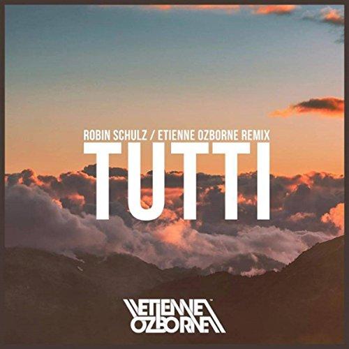 Tutti (Etienne Ozborne Remix)