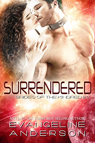 Surrendered: Brides of the Kindred book 20: (Alien Warrior BBW Science Fiction BDSM Romance)
