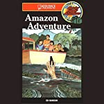Amazon Adventure: Barclay Family Adventures | Ed Hanson