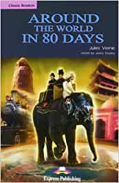 AROUND THE WORLD IN 80 DAYS: Amazon.es: Express Publishing (obra colectiva): Libros en idiomas extranjeros
