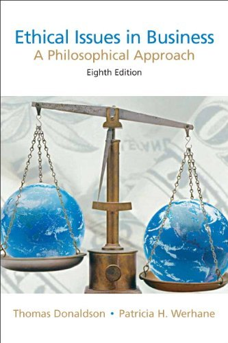[Thomas Donaldson] Ethical Issues in Business: A Philosophical Approach (8th Edition) - Paperback