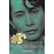 Aung San Suu Kyi Un pays, une femme, un destin (French Edition)