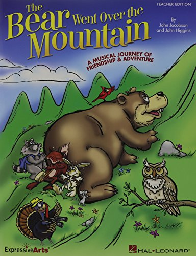 The Bear Went Over The Mountain: A Musical Journey of Friendship and Adventure