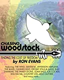 img - for Chasing Woodstock: Finding the Cost of Freedom book / textbook / text book