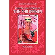 Culture and Customs of the Philippines (Cultures and Customs of the World) by Paul A. Rodell (2001-11-30)