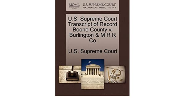 Us Supreme Court Transcript Of Record Boone County V Burlington