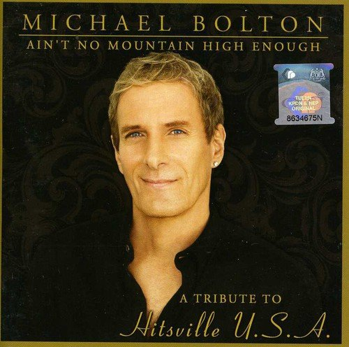 CD : Michael Bolton - Ain't No Mountain High Enough : Tribute To Hitsvill (Asia - Import)