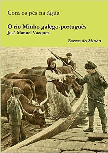 Paginas Para Descargar Libros O Rio Minho Galego-português Epub Ingles