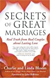Secrets of Great Marriages: Real Truth from Real