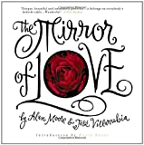 The Mirror of Love, Alan Moore, 1891830457