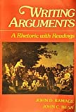 Writing Arguments : A Rhetoric with Readings, Ramage, John D. and Bean, John C., 002398130X