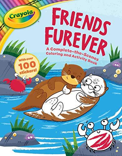 Crayola Friends Furever: A Complete-the-Scenes Coloring and Activity Book (Crayola/BuzzPop) ()