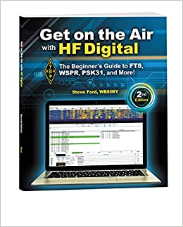 Get on the Air with HF Digital 2nd Edition: Steve Ford WB8IMY