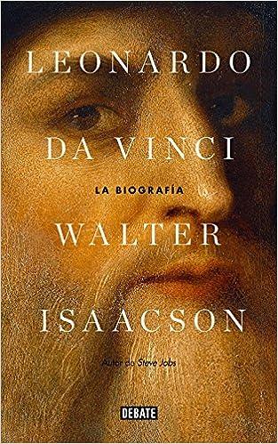 Leonardo da Vinci: La biografía - Walter Isaacson