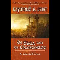 Het bedreigde koninkrijk (De saga van de chaosoorlog Book 1)