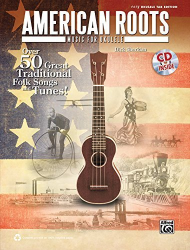 american-roots-music-for-ukulele-over-50-great-traditional-folk-songs-tunes-book-cd-easy-ukulele-tab-edition-by-staff-alfred-publishing-may-1-2012-sheet-music