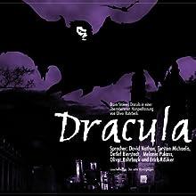 Dracula Hörspiel von Bram Stoker Gesprochen von: David Nathan, Torsten Michaelis, Detlef Bierstedt