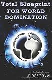 Total Blueprint for World Domination, Jolene Stockman, 1466359307