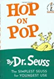 By Dr. Seuss - Hop on Pop (I can read it all by myself beginner books) (5.2.1999)