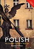 img - for Colloquial Polish: The Complete Course for Beginners (Colloquial Series) (Routledge Colloquials) book / textbook / text book