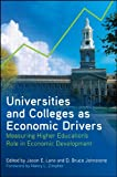 Universities and Colleges as Economic Drivers: Measuring Higher Education's Role in Economic Development (SUNY series, Critical Issues in Higher Education)