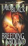 Breeding Ground, Jaid Black, 1419951289