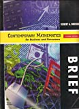 Contemporary Mathematics for Business and Consumers, Brechner, Robert A., 0030260744
