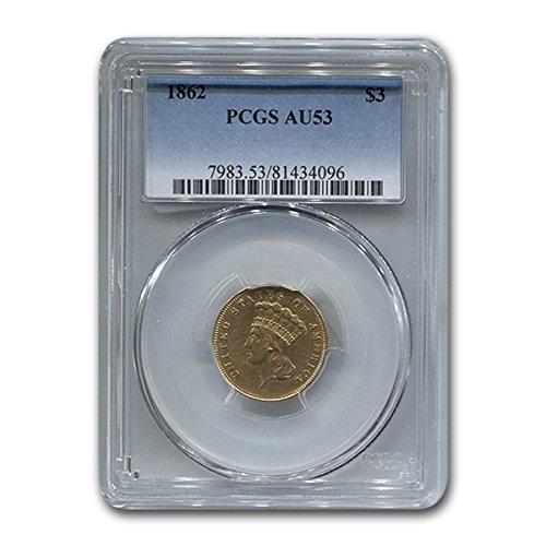 1862 $3 Gold Princess AU-53 PCGS $3 AU-53 PCGS