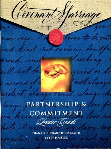 Covenant Marriage: Partnership & Commitment Leader Guide