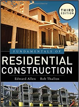 Fundamentals Of Residential Construction Edward Allen Alexander C Schreyer 9780470540831