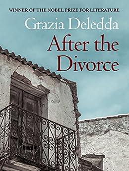 After the Divorce by [Deledda, Grazia]