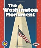 The Washington Monument (Pull Ahead Books) (Pull Ahead Books (Paperback))