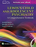 img - for Lewis's Child and Adolescent Psychiatry: A Comprehensive Textbook book / textbook / text book