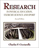 Research in Physical Education, Exercise Science and Sport, Cicciarella, Charles, 0896414388