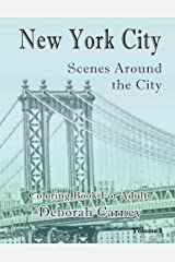 New York City Scenes Around the City V1: Coloring Book For Grown Ups (New York City Coloring Books for Adults) (Volume 1) Paperback