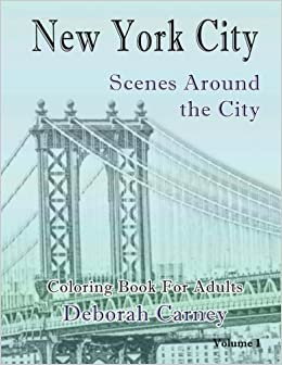 New York City Scenes Around The V1 Coloring Book For Grown Ups Books Adults Volume 1