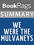 Download Summary & Study Guide We Were The Mulvaneys by Joyce Carol Oates in PDF ePUB Free Online