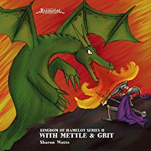 Kingdom of Hamelot Series II: With Mettle and Grit Audiobook