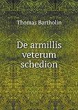 De Armillis Veterum Schedion, Thomas Bartholin, 5518979797