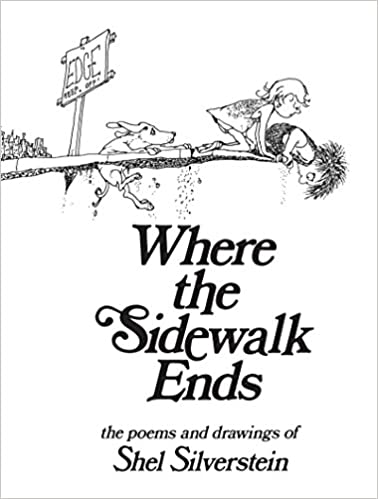 Where the Sidewalk Ends Poems and Drawings Shel Silverstein