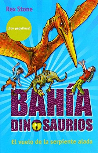 El vuelo de la serpiente alada / Flight of the Winged Serpent (Bahia Dinosaurios / Dinosaurs Cove) (Spanish (Bahia Stone)