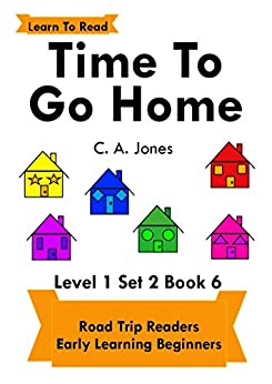 Time To Go Home: Road Trip Readers Early Learning