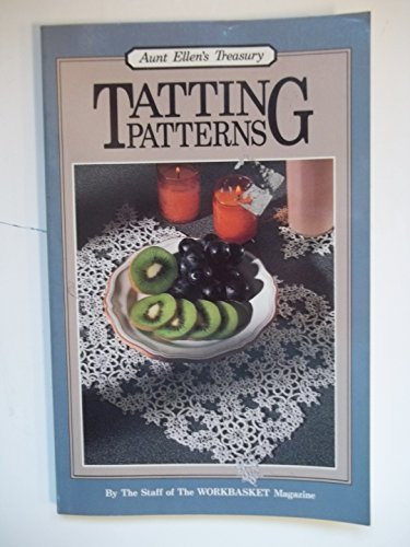 Tatting Patterns: The Classic Collection  (Aunt Ellen's -
