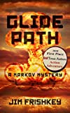 Glide Path (Markov Series Book 4)