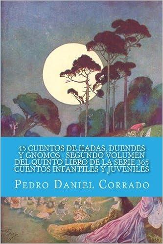 45 Cuentos de Hadas, Duendes y Gnomos Segundo Volumen del ...