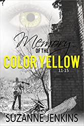 Memory of the Color Yellow 11-15: Volume 3