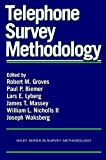 img - for Telephone Survey Methodology (Wiley Series in Survey Methodology) book / textbook / text book