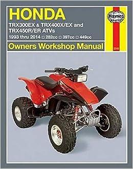 [SCHEMATICS_4UK]  Honda TRX300EX & TRX400X/EX and TRX450R/ER ATVs 1993 thru 2014: 282cc,  397cc, 449cc (Owners' Workshop Manual): Editors of Haynes Manuals:  9781620921104: Amazon.com: Books | Honda 300ex Engine Diagram |  | Amazon.com